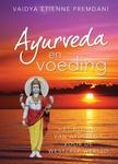 Ayurveda en voeding van Vaidya Etienne Premdani.